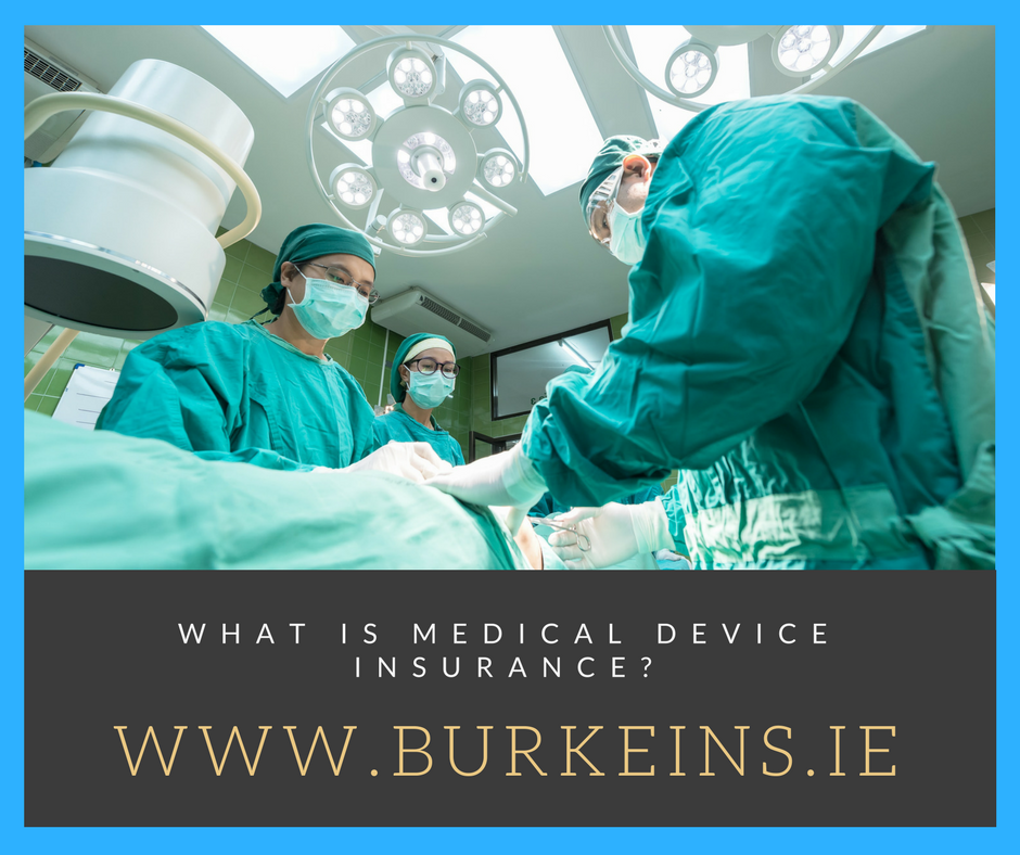 What Is Medical Device Insurance?
