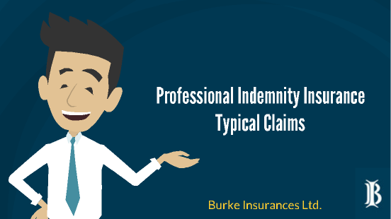 Professional Indemnity Insurance Typical Claims